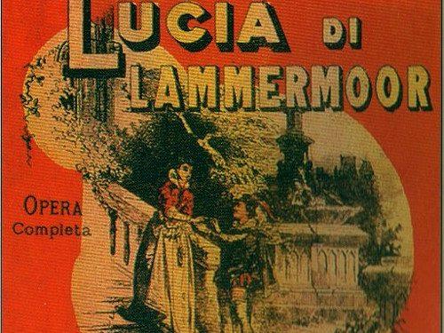 G. Donizetti: Lucia di Lammermoor – Trama e Libretto