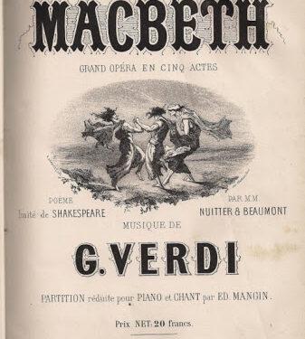 Giuseppe Verdi – Macbeth – Trama e Libretto