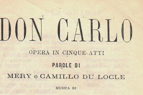 G. Verdi – Don Carlo – Trama e Libretto