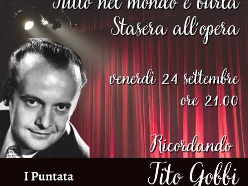 DIRETTA – Tutto nel Mondo è burla stasera all'Opera – Ricordando Tito Gobbi 1° puntata