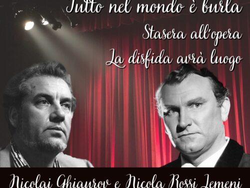 DIRETTA – Tutto nel mondo è burla stasera all'opera – La disfida avrà luogo… Nicola rossi Lemeni vs Nicolai Ghiaurov