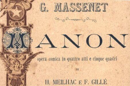 J. Massenet – Manon – Trama e Libretto